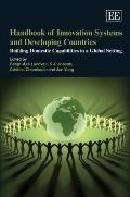 Handbook on Innovation Systems and Developing Countries: Building Domestic Capabilities in a...