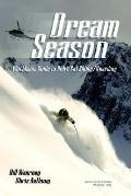 Dream Season Worldwide Guide to Heli & Cat Skiing/Boarding