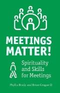 Meetings Matter: Representing the Spirit at Meetings