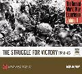 The Second World War Experience Volume 4: The Struggle for Victory 1944-45