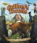 Jonathan Swift's Gulliver's Travels : Set Your Compass for a Journey of Extraordinary Surpri...