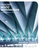 Modern World Architecture: Classic Buildings of Our Time
