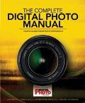 The Complete Digital Photo Manual: Your #1 Guide for Better Photography (Practical Photography)