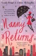 Nanny Returns. by Nicola Kraus, Emma McLaughlin
