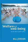 Welfare and Well-Being: Social Value in Public Policy