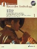 Baroque Recorder Anthology Vol. 1 : 30 Works Soprano Recorder and Piano