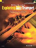 Exploring Jazz Trumpet: An Introduction to Jazz Harmony, Technique and Improvisation (Schott...