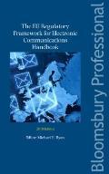 The EU Regulatory Framework for Electronic Communications Handbook 2010 Edition