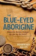 The Blue-Eyed Aborigine