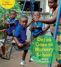 Deron Goes to Nursery School