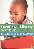 Essentials of Literacy from 0-7 Years: Children's Journeys into Literacy