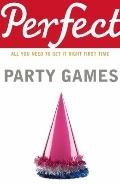 Perfect Party Games (Perfect series)