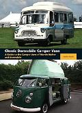 Classic Dormobile Camper Vans: A Guide to the Camper Vans of Martin Walter and Dormobile