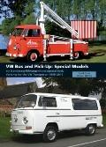 VW Bus and Pick-Up: Special Models : SO (Sonderausführungen) and Special Body Variants for ...