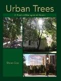 Urban Trees : A Practical Management Guide