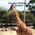 Giraffe's Holiday in Sydney