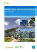 Delivering Sustainable Buildings : Saving and Payback