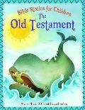 Old Testaments (Bible Stories for Children)