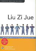 Liu Zi Jue: Six Sounds Approach to Qigong Breathing Exercises
