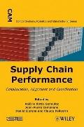 Supply Chain Performance : Collaboration, Alignment, and Coordination