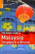 The Rough Guide to Malaysia, Singapore & Brunei 6 (Rough Guides)