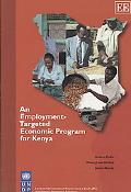 An Employment-Targeted Economic Program for Kenya