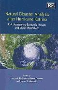 Natural Disaster Analysis After Hurricane Katrina: Risk Assessment, Economic Impacts and Soc...