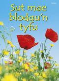 Sut Mae Blodau'n Tyfu? (Cyfres Dechrau Da) (Welsh Edition)