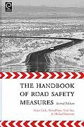 Handbook of Road Safety Measures (Advances in Accounting Educati)