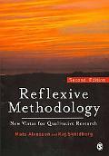 Reflexive Methodology: New Vistas for Qualitative Research