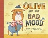 Olive and the Bad Mood