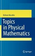 Topics in Physical Mathematics