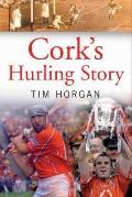 Cork's Hurling Story