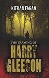 The Framing of Harry Gleeson