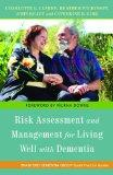 Risk Assessment and Management for Living Well With Dementia (Bradford Dementia Group Good P...