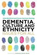 Dementia, Culture, and Ethnicity : Issues for All