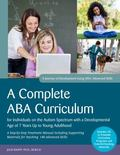 Complete ABA Curriculum for Individuals on the Autism Spectrum with a Developmental Age of 7...