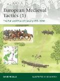Medieval Cavalry Tactics : Europe AD 450-1250