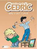 Dad's Got Class: Cedric Vol. 2