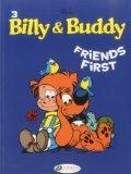 Friends First : Billy and Buddy Vol. 3