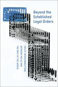 Beyond the Established Legal Orders: Policy Interconnections Between the Eu and the Rest of ...