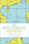 South China Sea Arbitration : A Chinese Perspective
