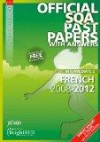 French Intermediate 2 Sqa Past Papers 2012 (Official Sqa Past Papers with Answers)