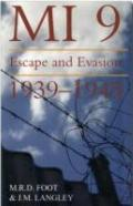 MI9: Escape and Evasion 1939-1945