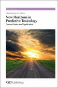 New Horizons in Predictive Toxicology : Current Status and Application
