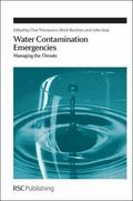 Water Contamination Emergencies : Managing the Threats