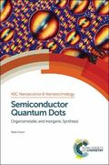 Semiconductor Quantum Dots : Organometallic and Inorganic Synthesis