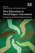 New Directions in Social Impact Assessment : Conceptual and Methodological Advances