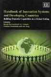 Handbook of Innovation Systems and Developing Countries: Building Domestic Capabilities in a...