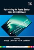 Reinventing the Postal Sector in an Electronic Age (Advances in Regulatory Economics)